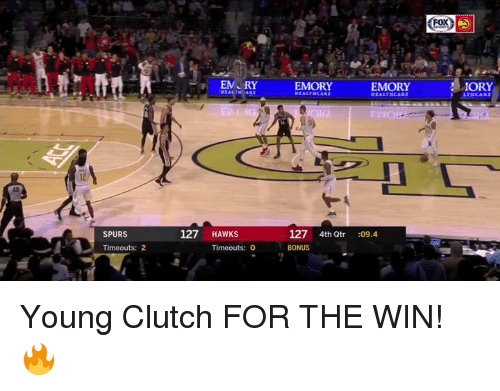 Hawks, Spurs, and Clutch: <Fo^)  EMORYEMOREY ORY  15  127 4th Qtr  BONUS  SPURS  127 HAWKS  09.4  Timeouts: 2  Timeouts: 0 Young Clutch FOR THE WIN! 🔥