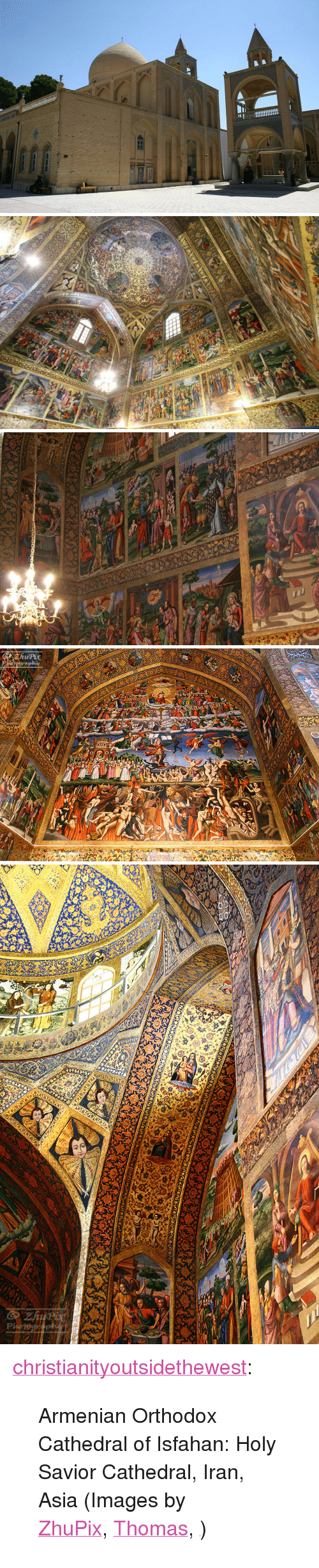 """Heaven, Tumblr, and Blog: <p><a class=""""tumblr_blog"""" href=""""http://christianityoutsidethewest.tumblr.com/post/140347645569"""">christianityoutsidethewest</a>:</p> <blockquote> <p>Armenian Orthodox Cathedral of Isfahan:Holy Savior Cathedral,Iran, Asia (Images by<a href=""""https://commons.wikimedia.org/wiki/File:Heaven_and_Hell_fresco.jpg"""">ZhuPix</a>,<a href=""""https://www.flickr.com/photos/t_p_s/albums/72157617513965334"""">Thomas</a>,<a href=""""https://www.flickr.com/photos/32677075@N00/2937446175"""">六龍幻天</a>)</p> </blockquote>"""