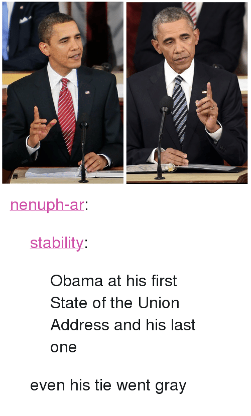 """Obama, State of the Union Address, and Target: <p><a class=""""tumblr_blog"""" href=""""http://nenuph-ar.tumblr.com/post/137252269791"""" target=""""_blank"""">nenuph-ar</a>:</p> <blockquote> <p><a class=""""tumblr_blog"""" href=""""http://stability.tumblr.com/post/137251263811"""" target=""""_blank"""">stability</a>:</p> <blockquote> <p>Obama at his first State of the Union Address and his last one</p> </blockquote> <p>even his tie went gray</p> </blockquote>"""