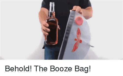 Booze Bag And The P Behold
