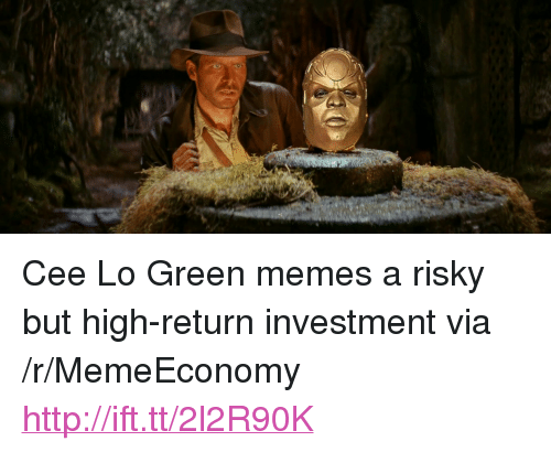 "Memes, Http, and Cee Lo Green: <p>Cee Lo Green memes a risky but high-return investment via /r/MemeEconomy <a href=""http://ift.tt/2l2R90K"">http://ift.tt/2l2R90K</a></p>"