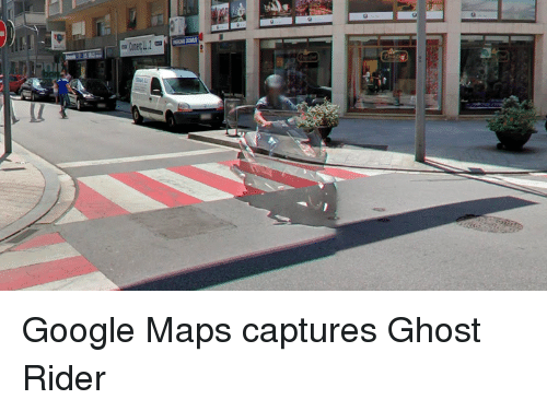 p>Google Maps Captures Ghost Rider<p> | Ghost Rider Meme on ... on japan ghost, awesome ghost, tsunami ghost, go ghost, facebook ghost, tv ghost, gamesalad ghost, michael jackson ghost, pepsi ghost, skype ghost, gimp ghost, nike ghost, instagram ghost, symantec ghost, microsoft ghost, cute ghost, sun ghost, linux ghost, cross ghost, outlook ghost,