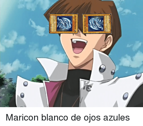 Blanco, Maricon, and Ojos Azules: <p>Maricon blanco de ojos azules</p>