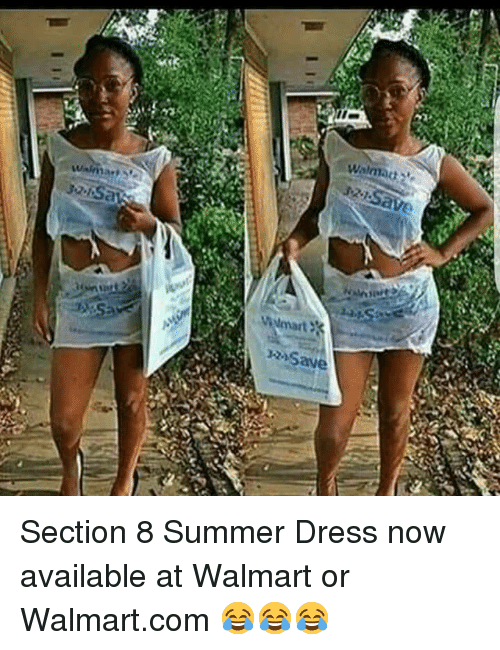 Section 8, Walmart, and Summer: <p>Section 8 Summer Dress now available at Walmart or Walmart.com  😂😂😂</p>