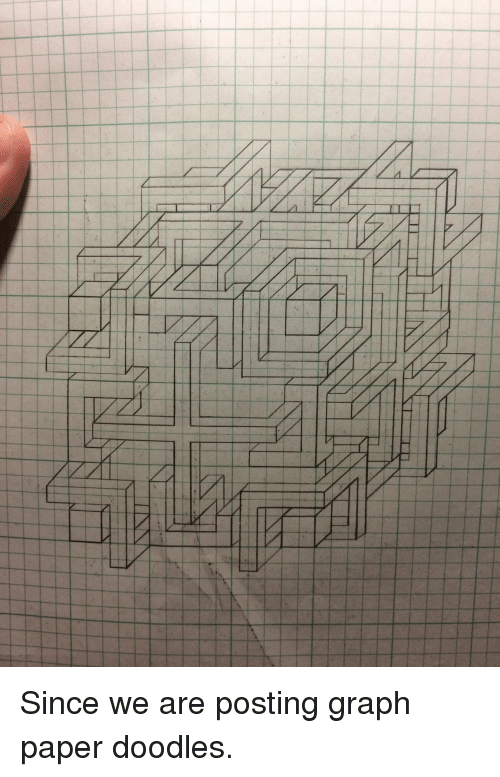 paper doodles and graph paper since we are posting graph