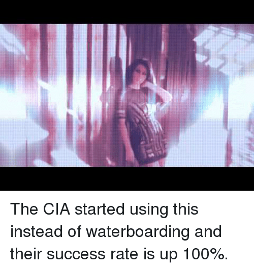 Anaconda, Success, and Cia: <p>The CIA started using this instead of waterboarding and their success rate is up 100%.</p>