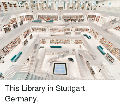 Germany, Library, and Stuttgart: <p>This Library in Stuttgart, Germany.</p>