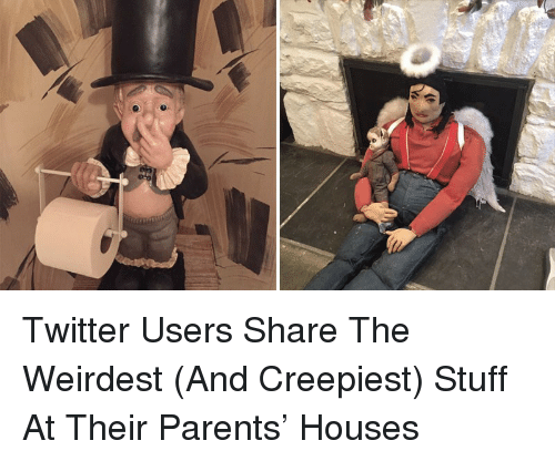 Parents Twitter And Stuff Twitter Users Share The Weirdest
