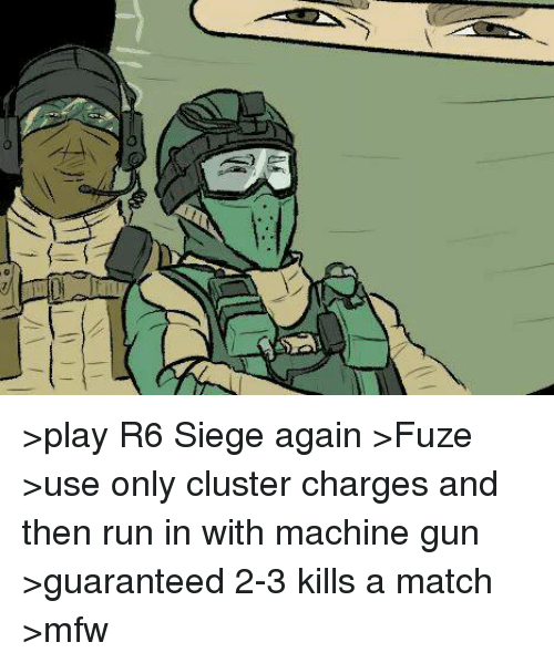 Play R6 Siege Again Fuze Use Only Cluster Charges And Then Run In