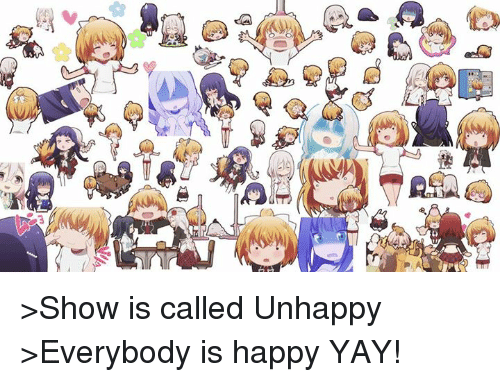 Show Is Called Unhappy Everybody Is Happy Yay Dank Meme On Me Me Another chinese guy meme yay !!!! meme