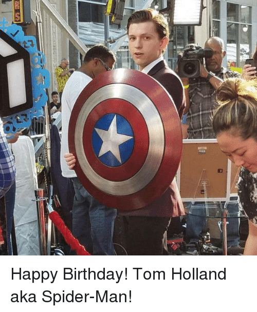 8 V E Happy Birthday Tom Holland Aka Spider Man Birthday Meme