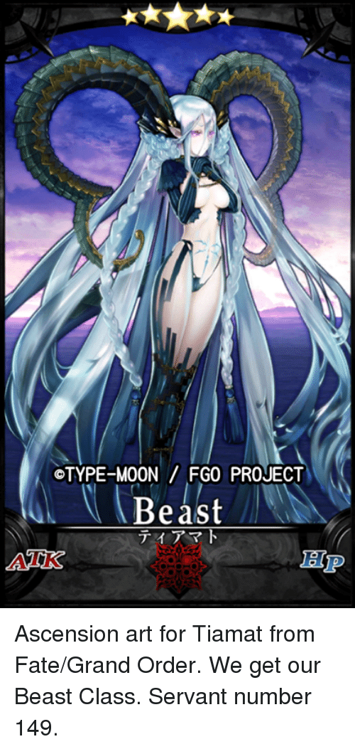 fgo beast_©TYPE-Moon FGO PROJECT Beast ティアマト ASNK Ep Ascension Art for Tiamat From ...