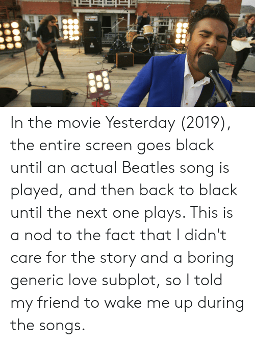 movie 2019 beatles In The Movie Yesterday 2019 The Entire Screen Goes