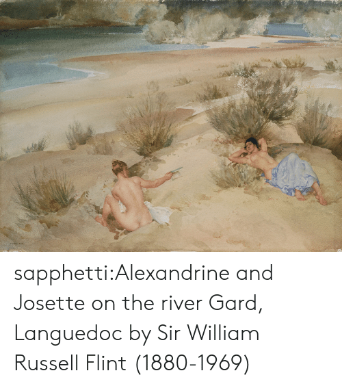 Tumblr, Blog, and Com: ১৯ sapphetti:Alexandrine and Josette on the river Gard, Languedoc by Sir William Russell Flint (1880-1969)