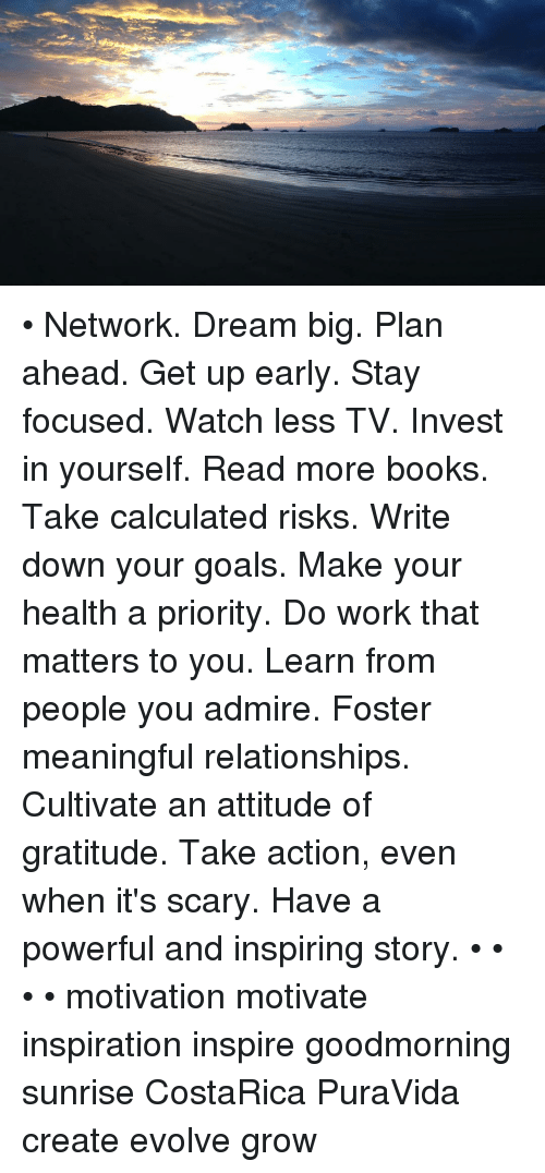 Network dream big plan ahead get up early stay focused watch less tv books goals and memes network dream big plan ahead solutioingenieria Choice Image