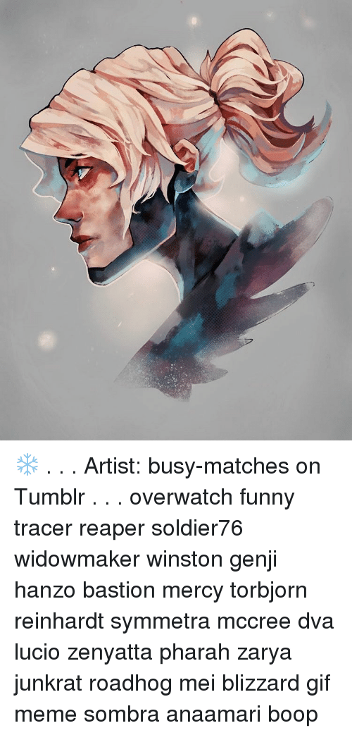 Artist Busy Matches On Tumblr Overwatch Funny Tracer Reaper