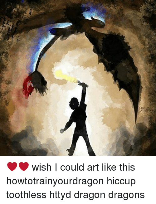 ❤️❤️ Wish I Could Art Like This Howtotrainyourdragon Hiccup