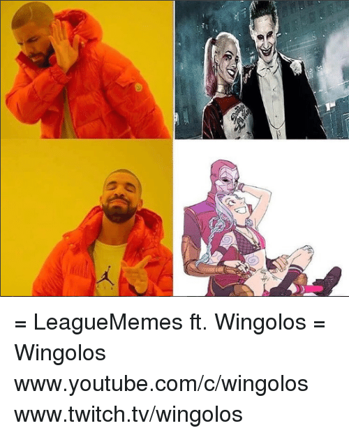 Memes, 🤖, and Twitches: 》 久 = LeagueMemes ft. Wingolos =  Wingolos www.youtube.com/c/wingolos www.twitch.tv/wingolos