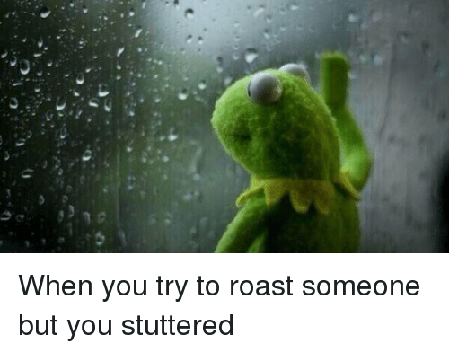 Funny Memes To Roast Someone : People are asking reddit to roast them the results are brutally