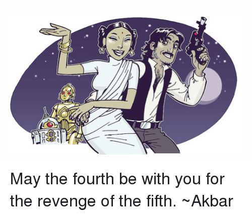May The 4th Be With You Funny: Funny Revenge Of The Fifth Memes Of 2017 On Me.me