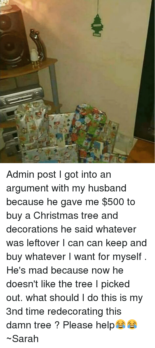 memes christmas tree and trees admin post i got into an argument