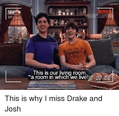 This Is Our Living Room Drake And Josh