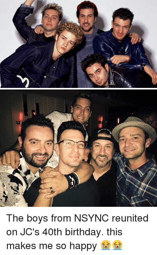 Birthday Happy And Girl Memes The Boys From NSYNC Reunited On JCs