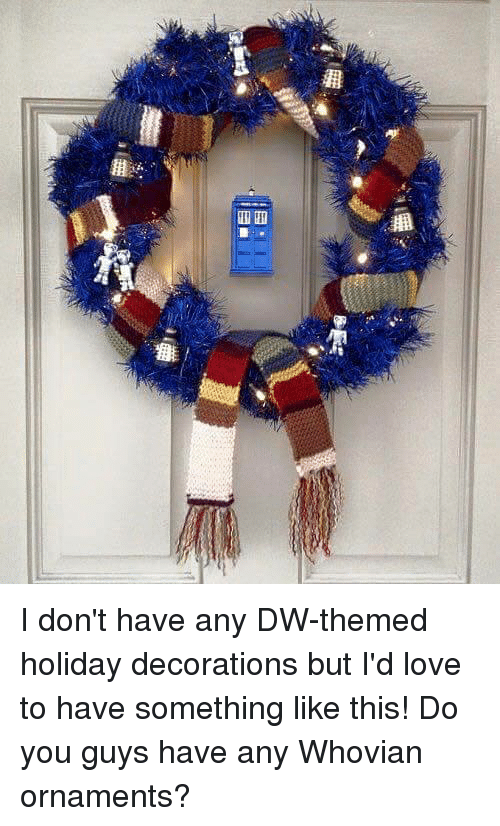 Memes Decoration And I Dont Have Any DW