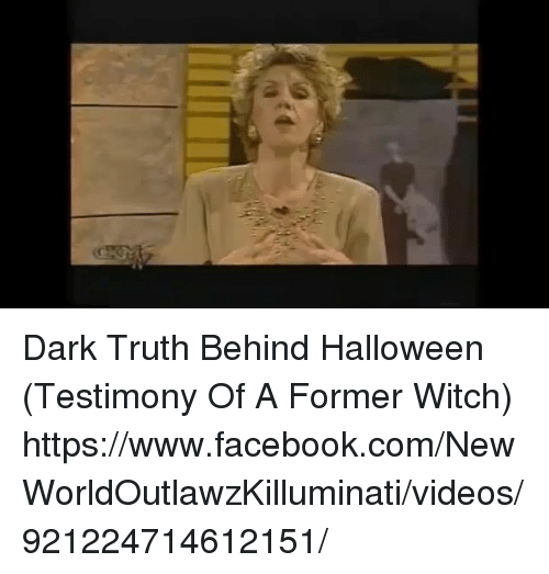 facebook halloween and memes dark truth behind halloween testimony of a