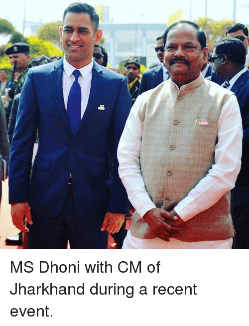 Memes, 🤖, and Dhoni: 패 MS Dhoni with CM of Jharkhand during a recent event.