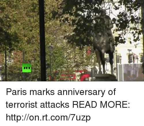 "Dank, Paris, and 🤖: 학,"".  RT  r: Paris marks anniversary of terrorist attacks READ MORE: http://on.rt.com/7uzp"
