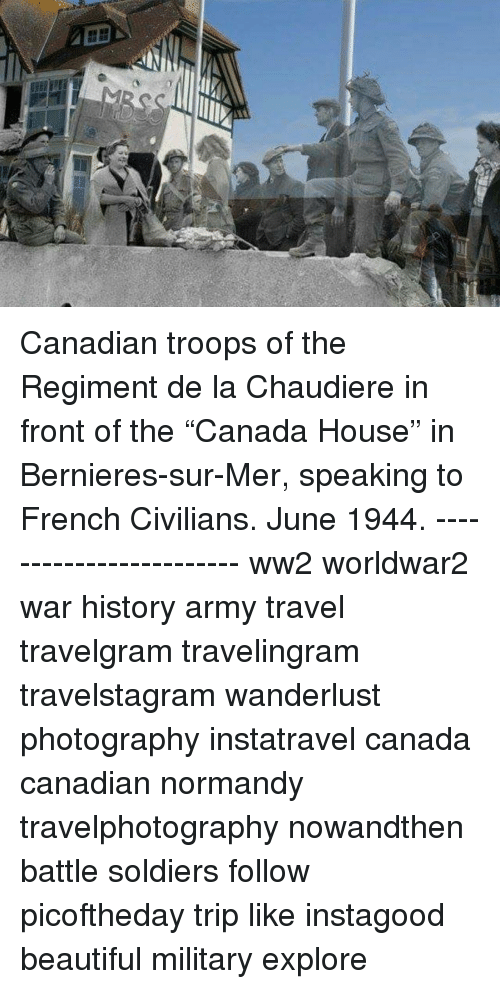 햅 Canadian Troops of the Regiment De La Chaudiere in Front