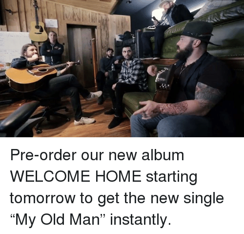 """Memes, Old Man, and New Album: 힐 Pre-order our new album WELCOME HOME starting tomorrow to get the new single """"My Old Man"""" instantly."""