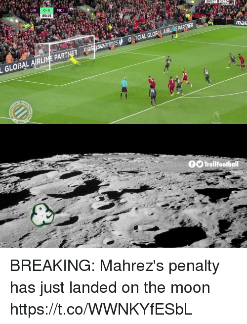 Memes, Moon, and 🤖: 0-0  85:15  DIRECT  RMC  POR  mal  OCIAL GLORCL AIRLINE PARENER  GLOIBAL AIRLINE PARTNERalesiaaeso  0O TrollFootball BREAKING: Mahrez's penalty has just landed on the moon https://t.co/WWNKYfESbL