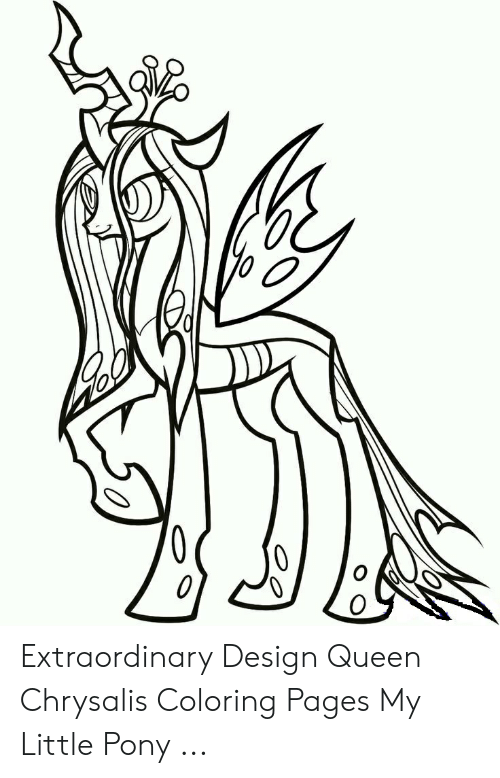 0 0 Extraordinary Design Queen Chrysalis Coloring Pages My Little Pony Queen Meme On Me Me