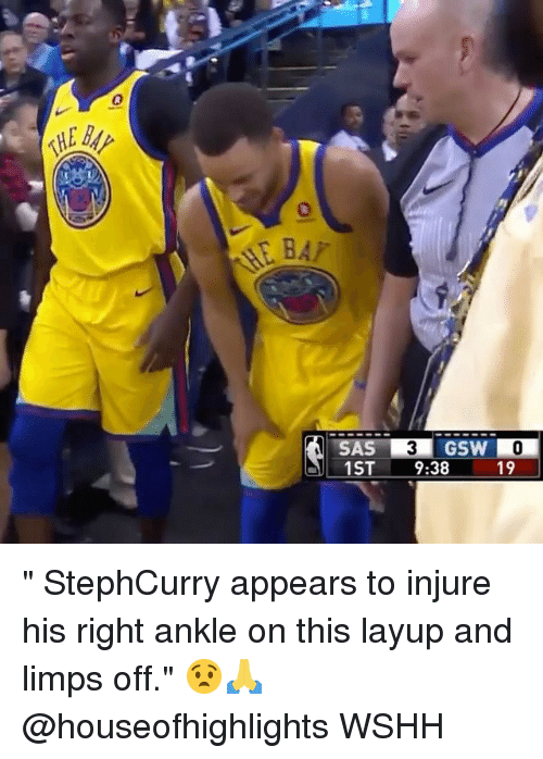 "Memes, Wshh, and 🤖: 0  0  GSW  1ST 9:38  19 "" StephCurry appears to injure his right ankle on this layup and limps off."" 😧🙏 @houseofhighlights WSHH"