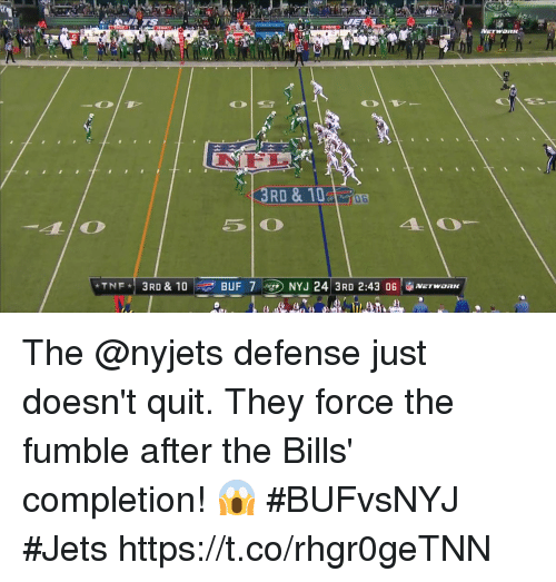 Memes, Jets, and Bills: 0 6  BUF 7 eg) NYJ 24 3RD 2:43 06  NETWORK The @nyjets defense just doesn't quit.  They force the fumble after the Bills' completion! 😱 #BUFvsNYJ #Jets https://t.co/rhgr0geTNN