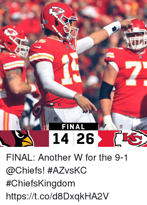 Memes, Chiefs, and 🤖: 0  FINAL  14 26 FINAL: Another W for the 9-1 @Chiefs!  #AZvsKC #ChiefsKingdom https://t.co/d8DxqkHA2V