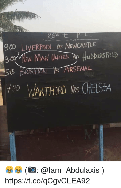 Arsenal, Memes, and Liverpool F.C.: 0 LIVERPOOL kS NEWCASTLE  55 BRIGHTON ARSENAL  730  7RTFORD s CHESEA 😂😂 (📷: @Iam_Abdulaxis ) https://t.co/qCgvCLEA92