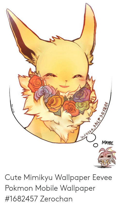0 O Maybe Cute Mimikyu Wallpaper Eevee Pokmon Mobile Wallpaper