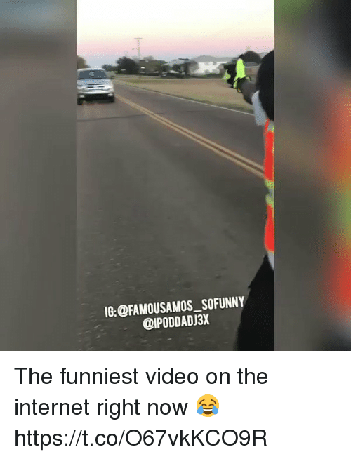 Blackpeopletwitter, Internet, and Video: 0:OFAMOUSAMOS SOFUNNY  @IPODDADJ3X The funniest video on the internet right now 😂 https://t.co/O67vkKCO9R