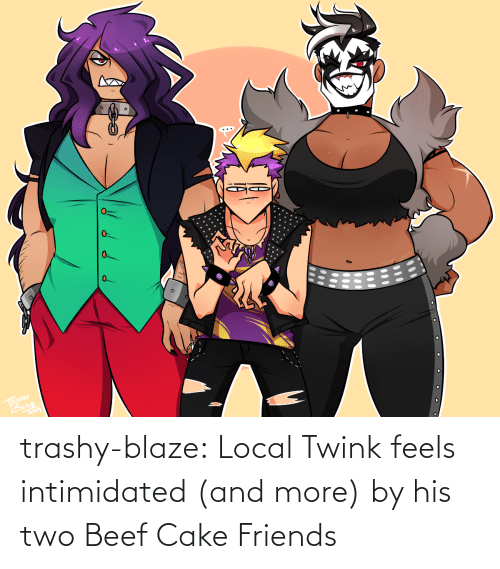 Beef, Friends, and Tumblr: 0.  RASHY trashy-blaze:    Local Twink feels intimidated (and more) by his two Beef Cake Friends