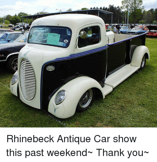 Rhinebeck Antique Car Show This Past Weekend Thank You Meme On - Car show near me