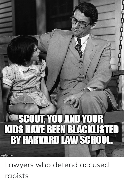 0- SCOUT YOUAND YOUR KIDS HAVE BEEN BLACKLISTED BY HARVARD