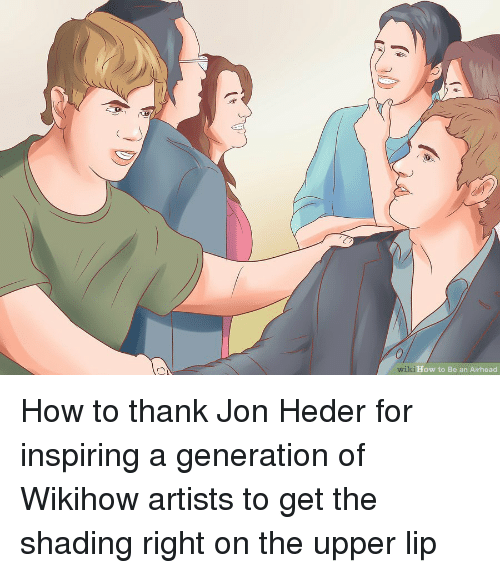 How To, Wiki, and Wikihow: 0  wiki  i How to Be an Airhead