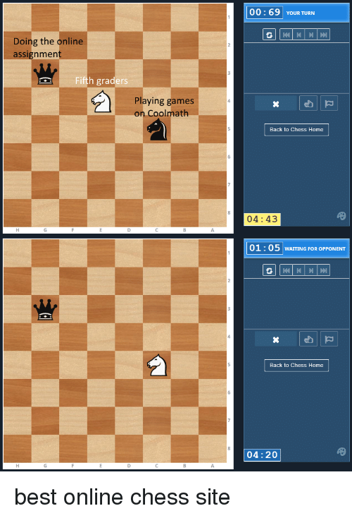 Best Chess And 00 69 Your Turn Doing The Online Ignmen