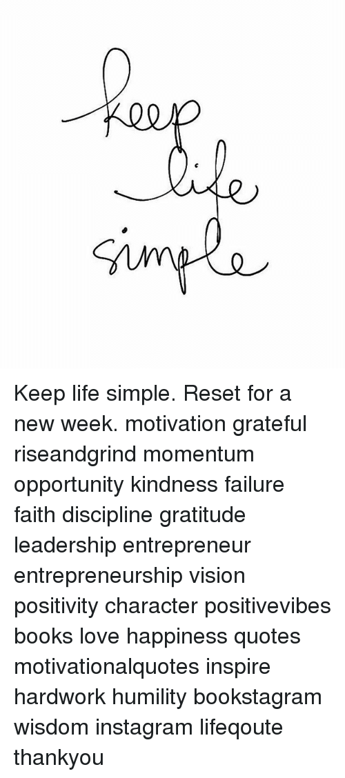 00 Keep Life Simple Reset For A New Week Motivation Grateful