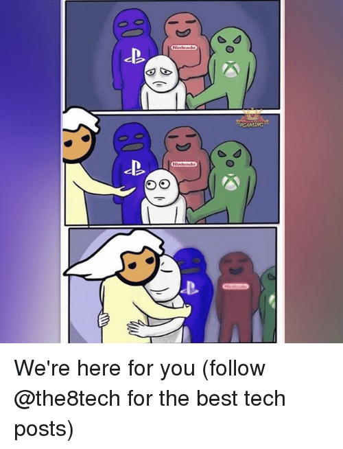 Memes, Nintendo, and Best: 00  Nintendo  Q 67  00  Ninlendo We're here for you (follow @the8tech for the best tech posts)