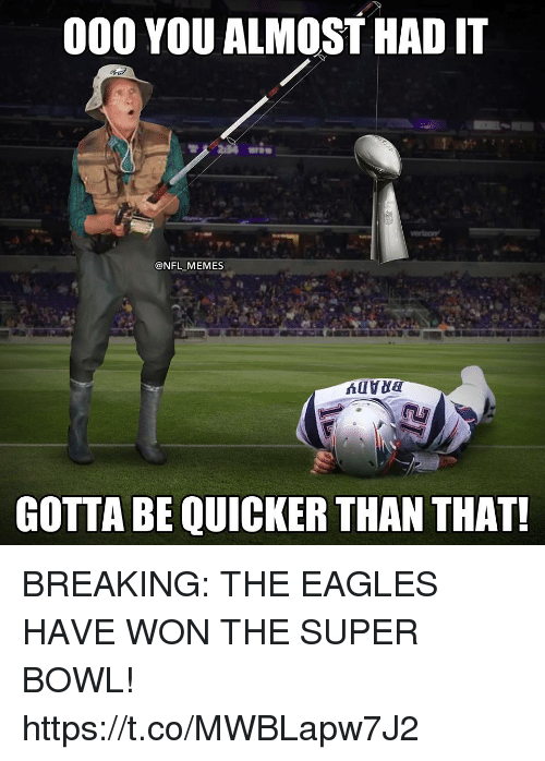 000 you almost had it nfl memes gotta be quicker 30732665 25 best you almost had it memes gotta memes, gotta be quicker