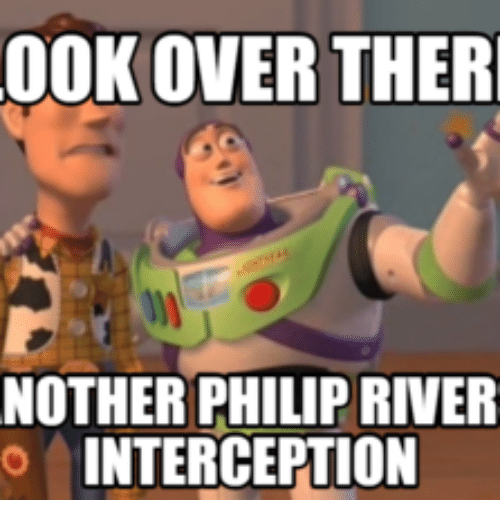 00k over ther nother philip river interception 18060937 00k over ther nother philip river interception philips meme on me me